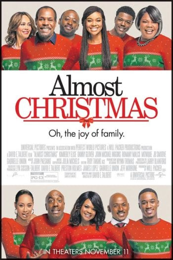 Almost Christmas Movie.Win Advance Screening Passes To Almost Christmas